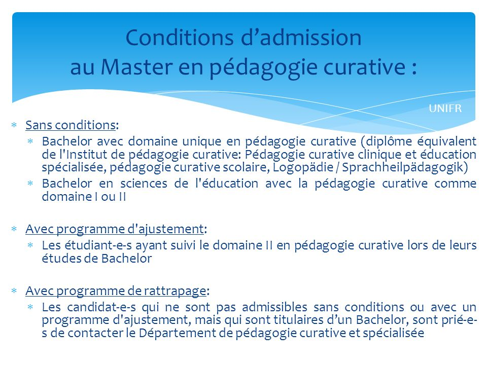 Conditions d'admission au Master en pédagogie curative :