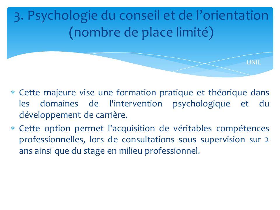 3. Psychologie du conseil et de l'orientation (nombre de place limité)