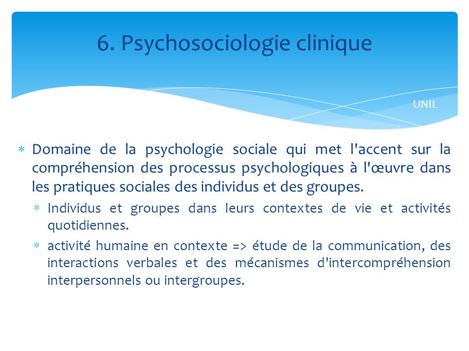 6. Psychosociologie clinique