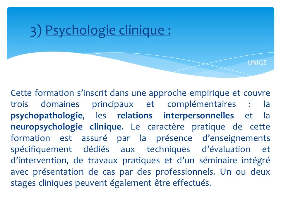 3) Psychologie clinique :