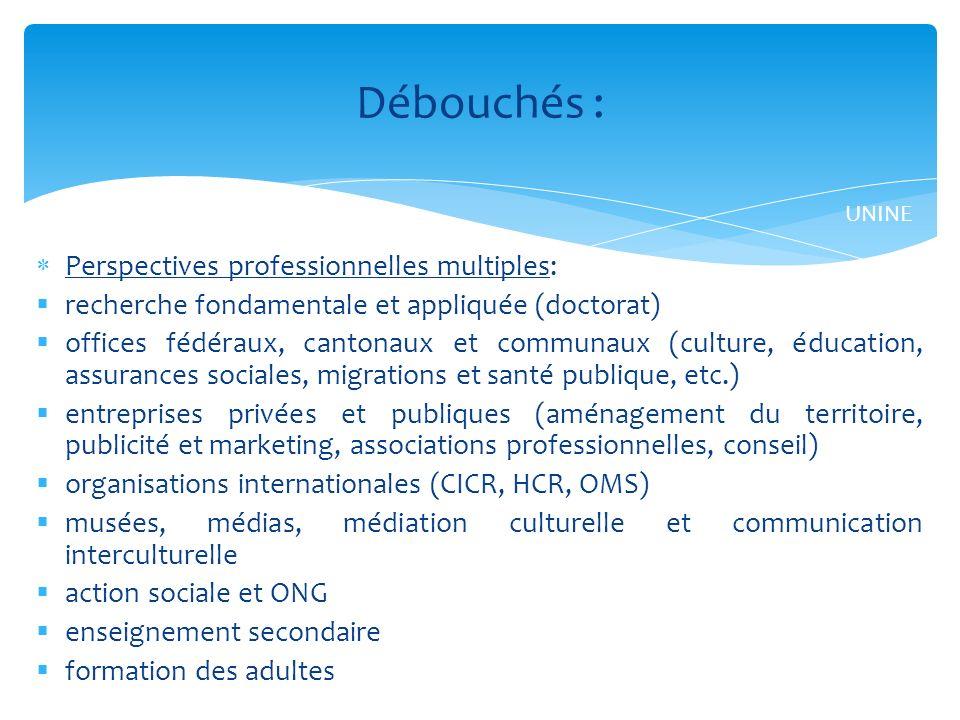 Débouchés : Perspectives professionnelles multiples: