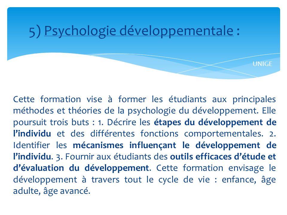5) Psychologie développementale :