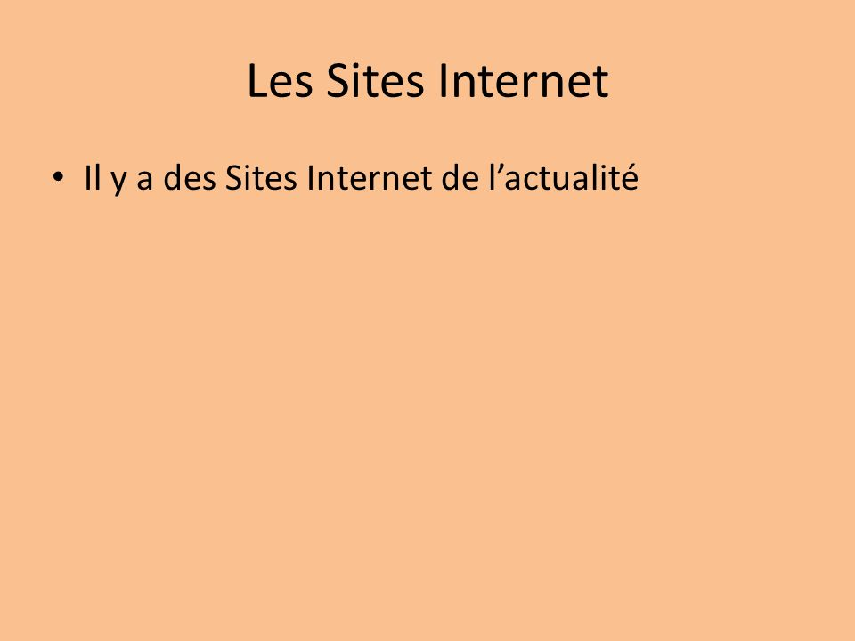 Les Sites Internet Il y a des Sites Internet de l'actualité
