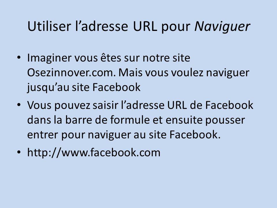 Utiliser l'adresse URL pour Naviguer