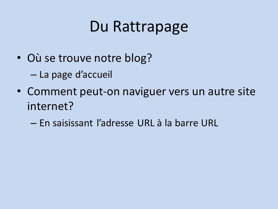 Du Rattrapage Où se trouve notre blog