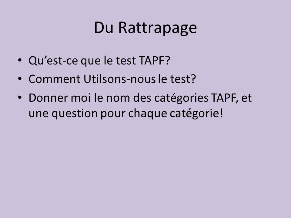 Du Rattrapage Qu'est-ce que le test TAPF