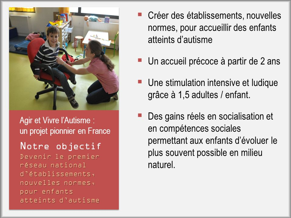 Agir et Vivre l'Autisme : un projet pionnier en France