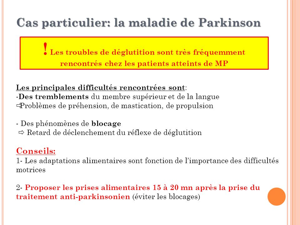 Cas particulier: la maladie de Parkinson