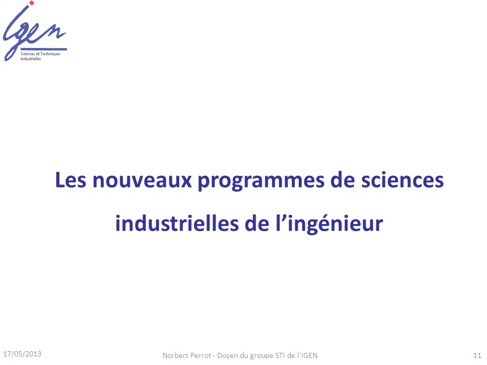 Les nouveaux programmes de sciences industrielles de l'ingénieur