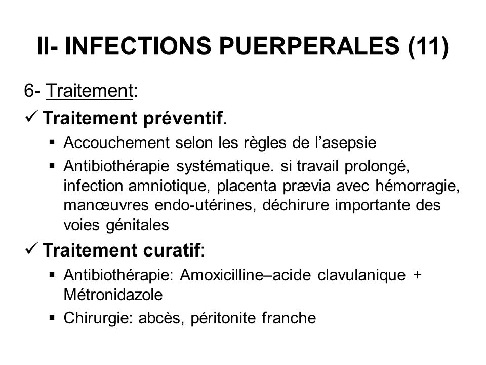 II- INFECTIONS PUERPERALES (11)