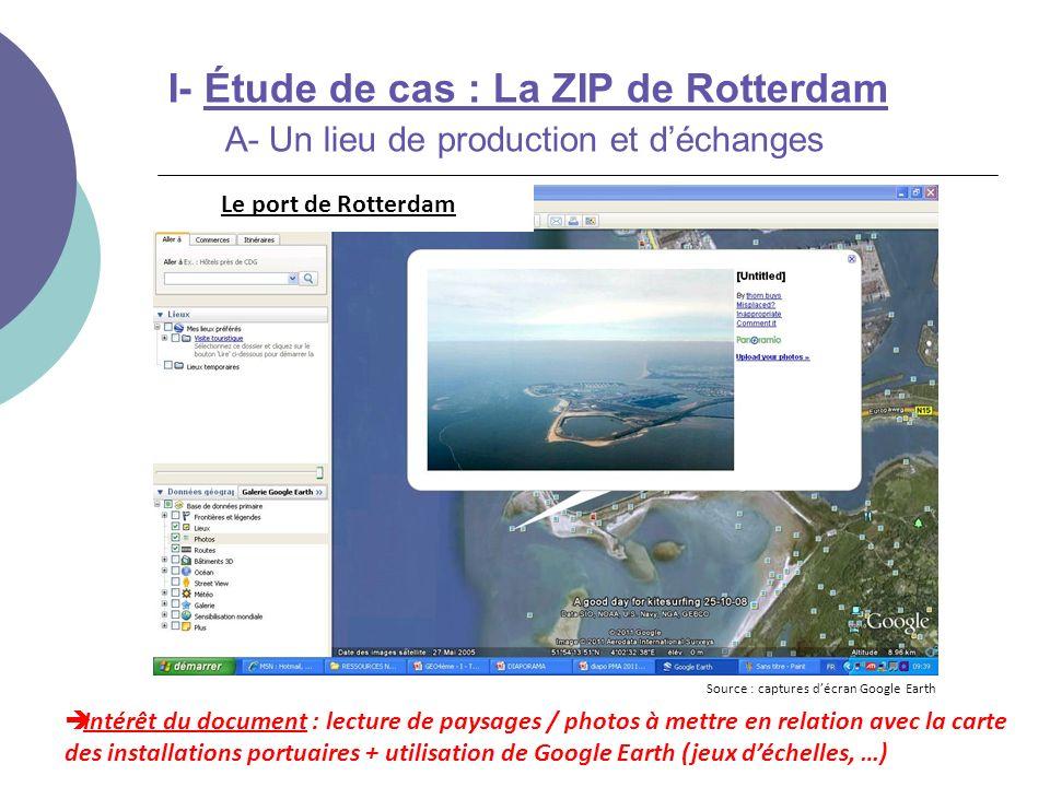 I- Étude de cas : La ZIP de Rotterdam A- Un lieu de production et d'échanges