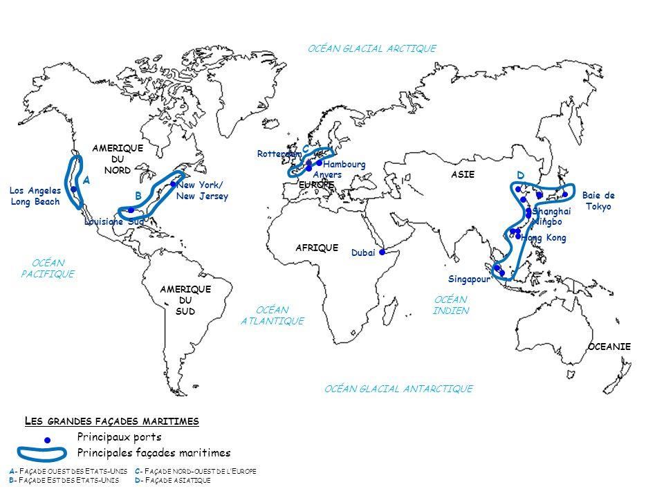 Les grandes façades maritimes Principaux ports