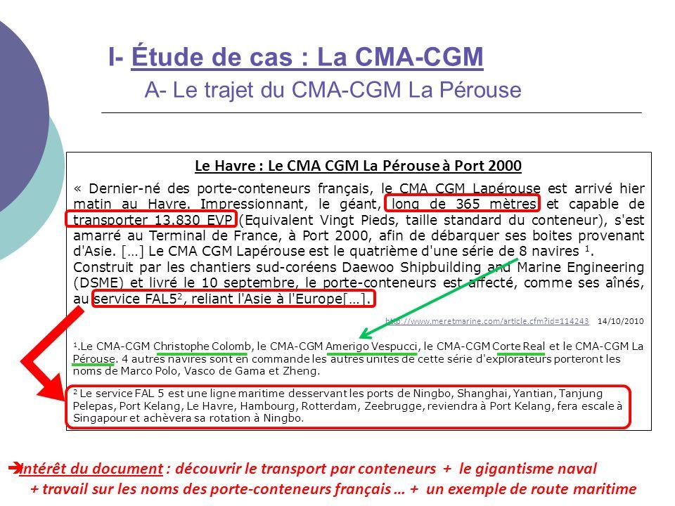 Le Havre : Le CMA CGM La Pérouse à Port 2000