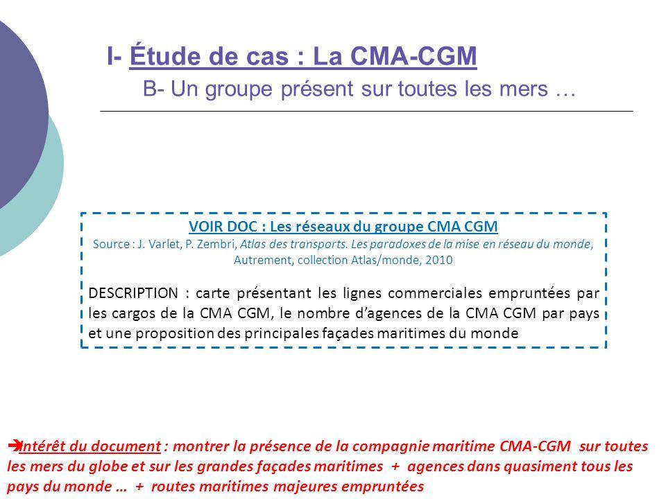 VOIR DOC : Les réseaux du groupe CMA CGM