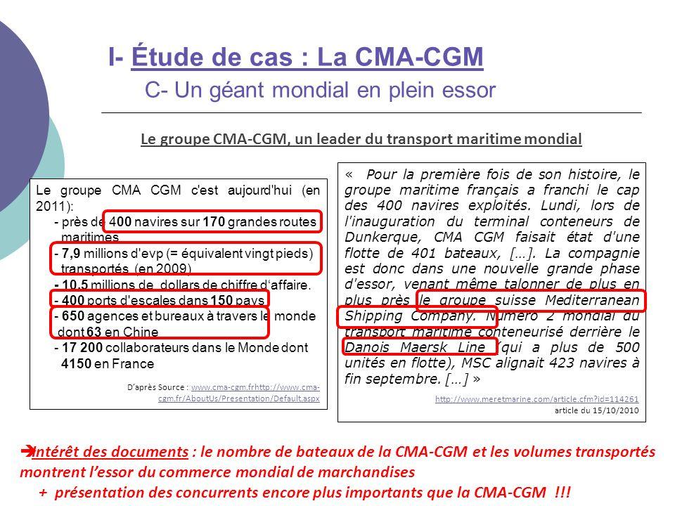 Le groupe CMA-CGM, un leader du transport maritime mondial