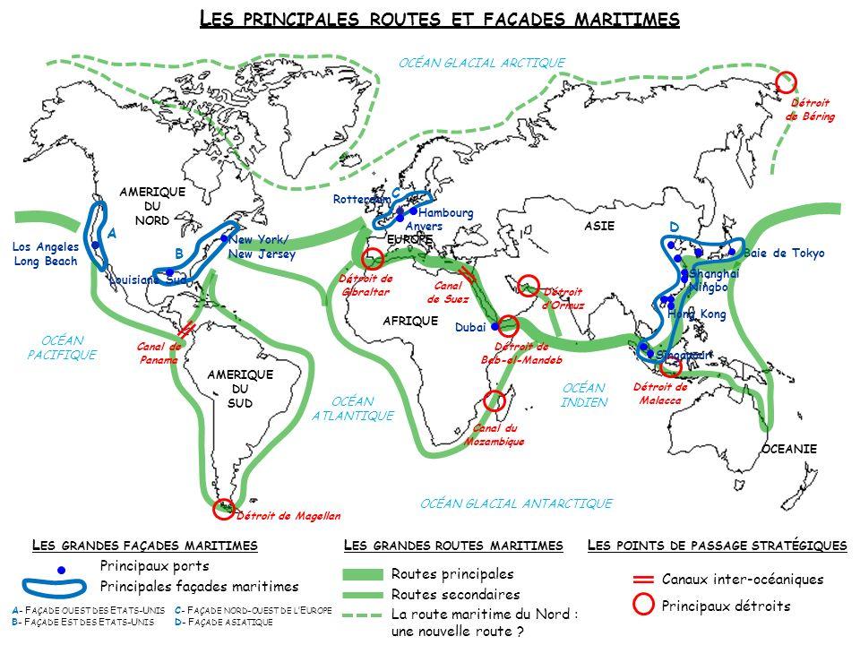 Les principales routes et façades maritimes