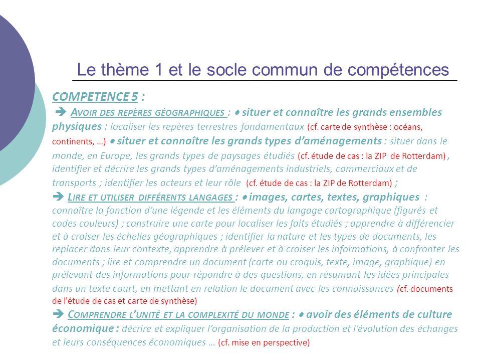 Le thème 1 et le socle commun de compétences