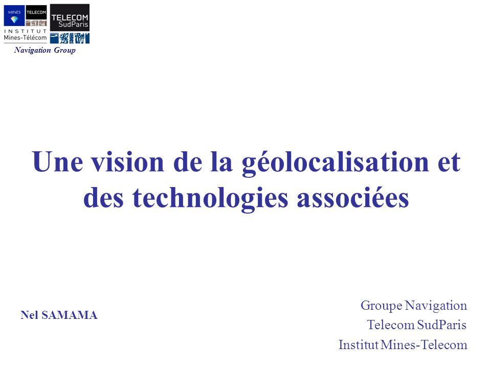 Une vision de la géolocalisation et des technologies associées