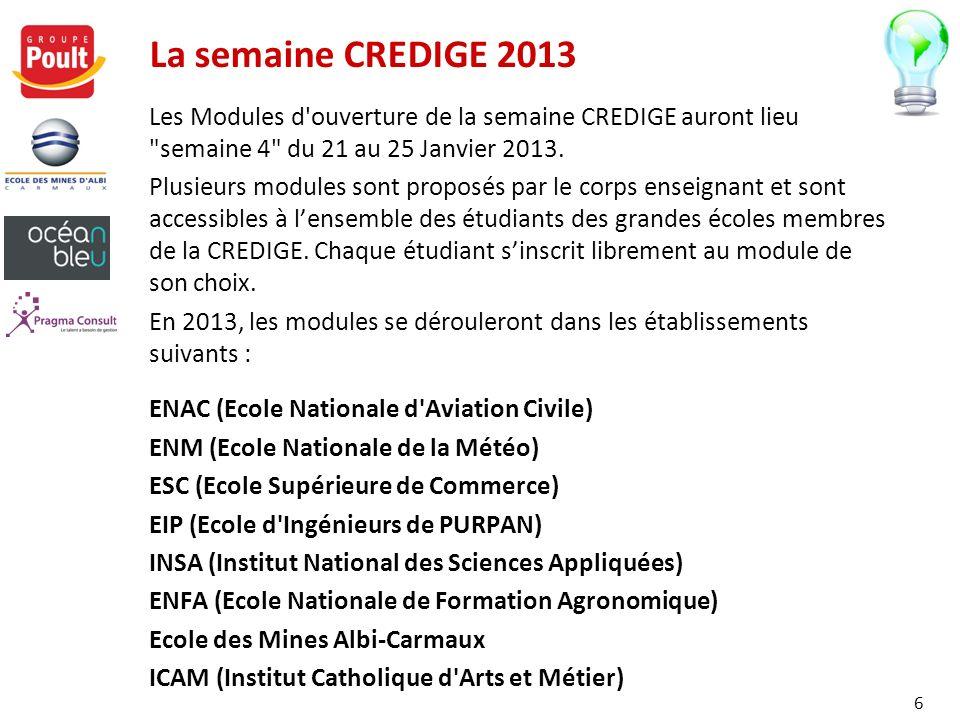 La semaine CREDIGE 2013