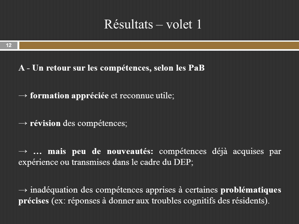 Résultats – volet 1 A - Un retour sur les compétences, selon les PaB