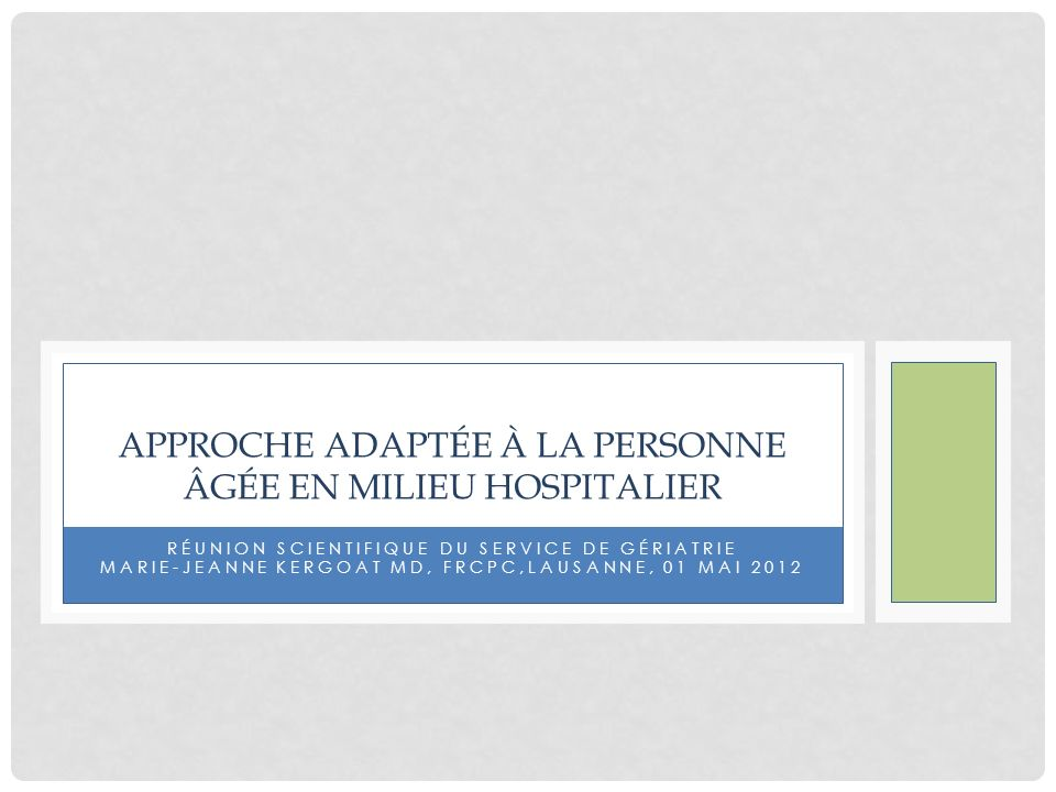 Approche adaptée à la personne âgée en milieu hospitalier