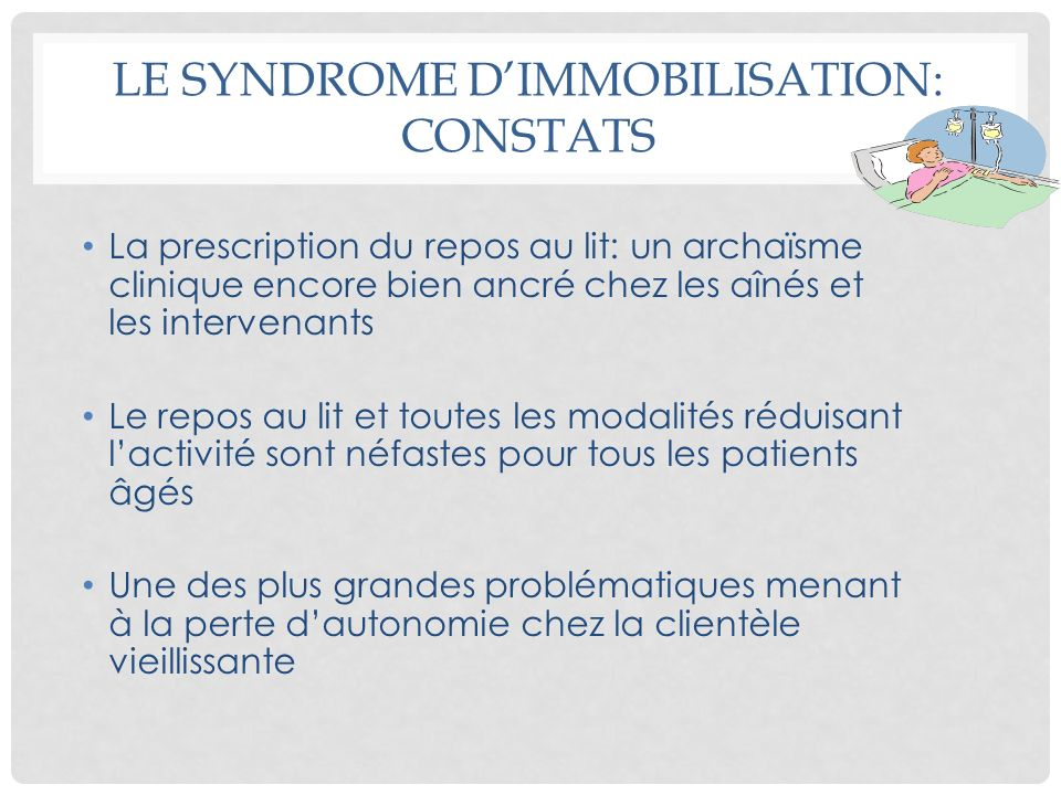 LE SYNDROME D'IMMOBILISATION: CONSTATS