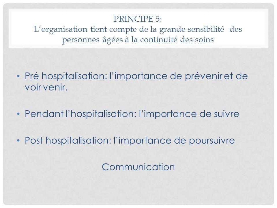 Pré hospitalisation: l'importance de prévenir et de voir venir.