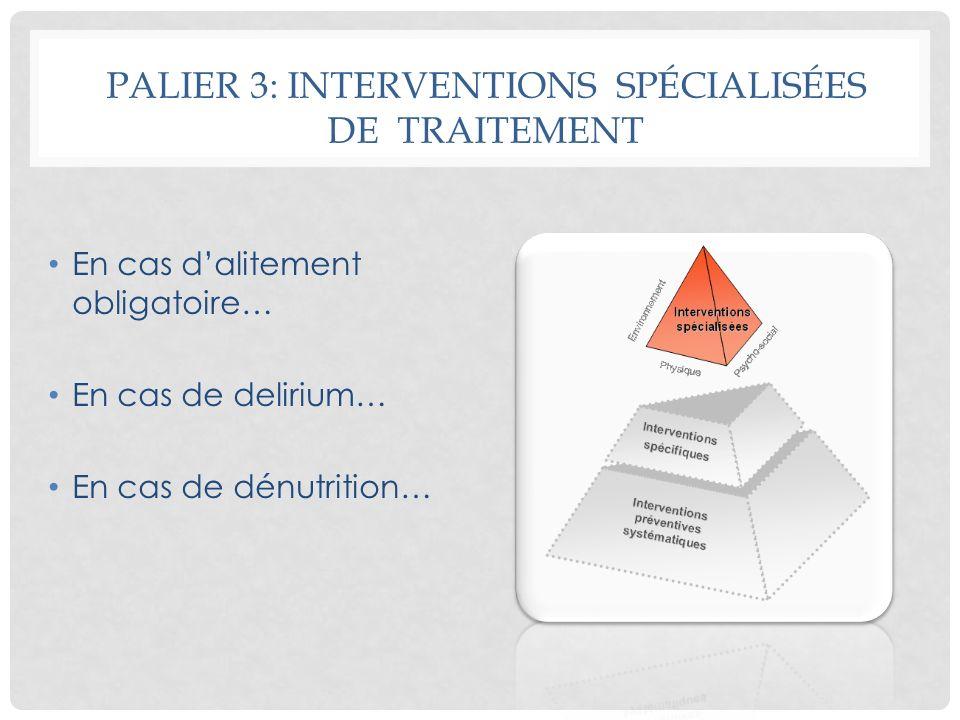 Palier 3: INTERVENTIONS SPÉCIALISÉES DE TRAITEMENT