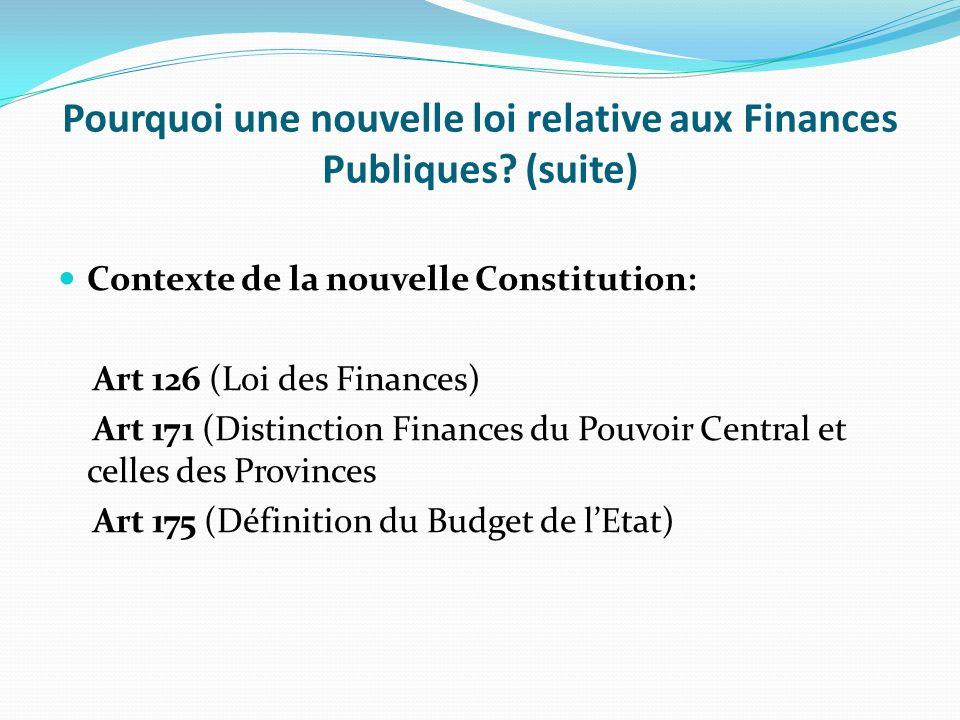 Pourquoi une nouvelle loi relative aux Finances Publiques (suite)