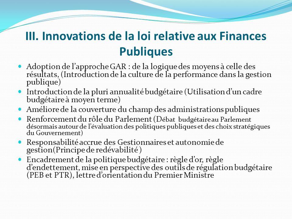 III. Innovations de la loi relative aux Finances Publiques