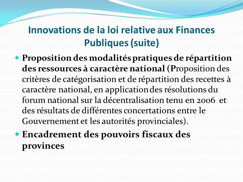 Innovations de la loi relative aux Finances Publiques (suite)