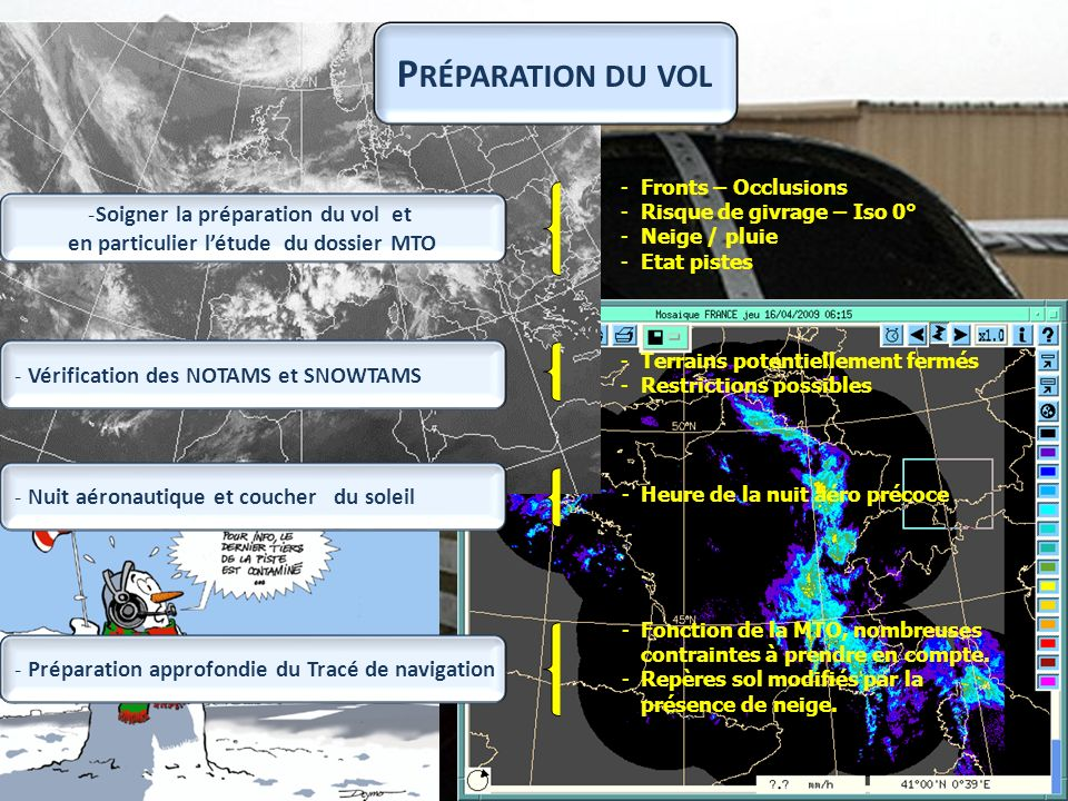 Soigner la préparation du vol et en particulier l'étude du dossier MTO