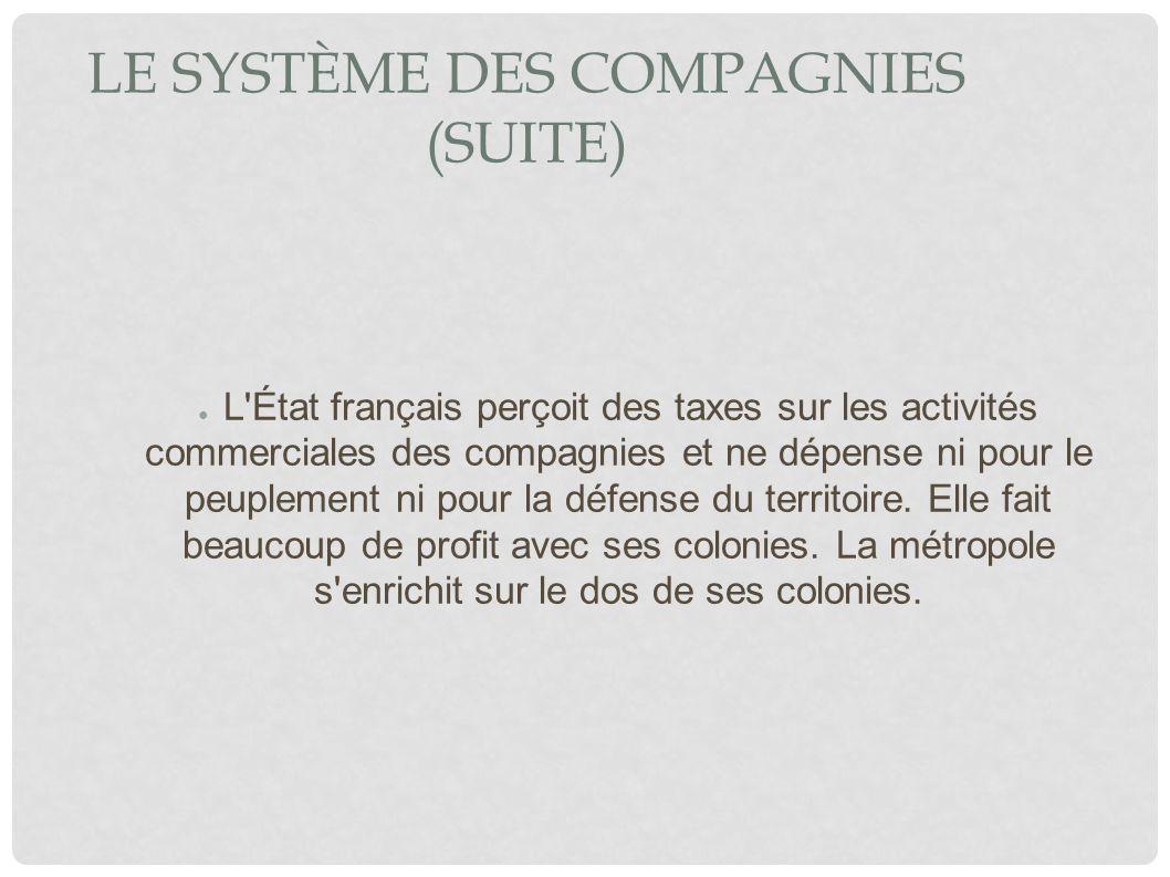 Le système des compagnies (suite)