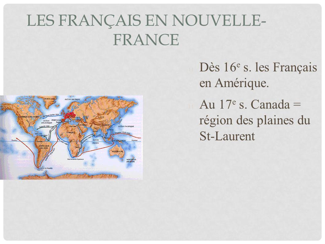 Les Français en Nouvelle-France