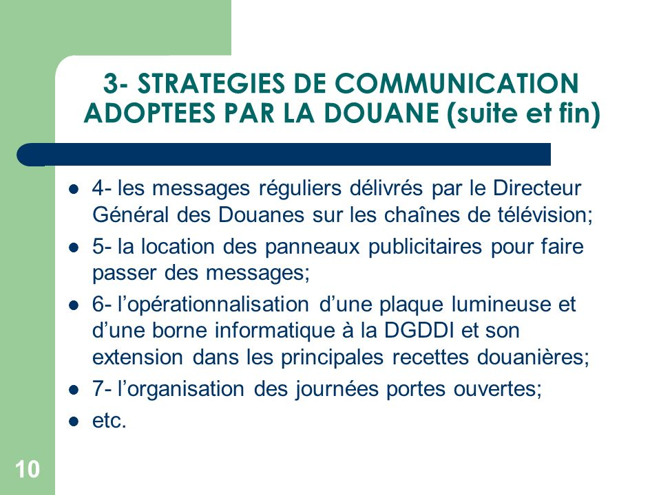 3- STRATEGIES DE COMMUNICATION ADOPTEES PAR LA DOUANE (suite et fin)