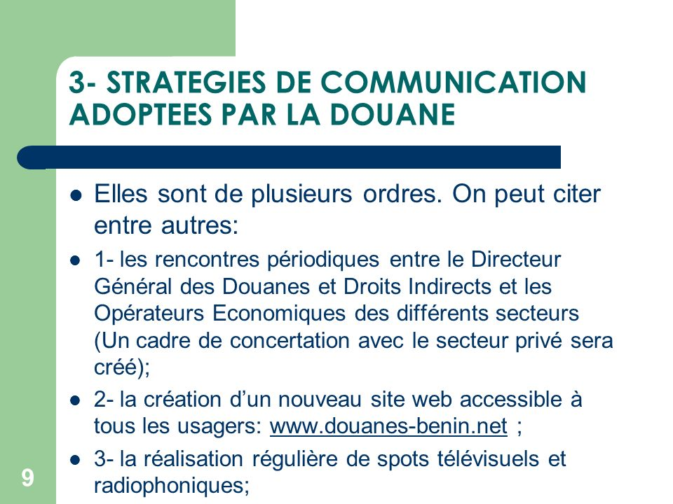 3- STRATEGIES DE COMMUNICATION ADOPTEES PAR LA DOUANE