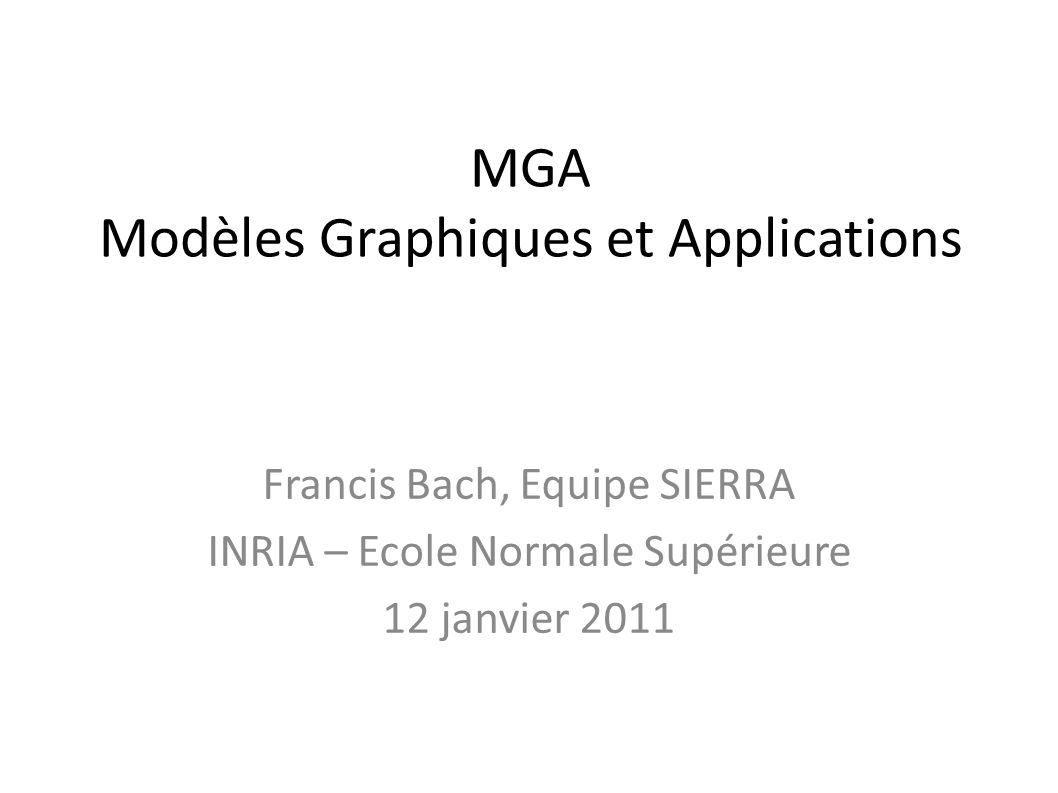 MGA Modèles Graphiques et Applications