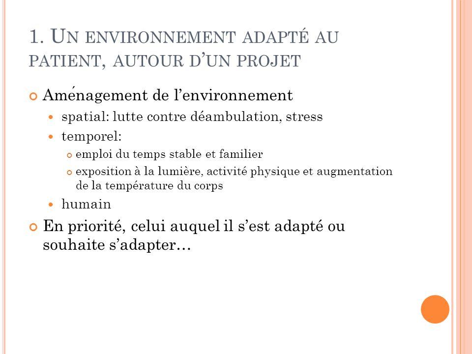 1. Un environnement adapté au patient, autour d'un projet