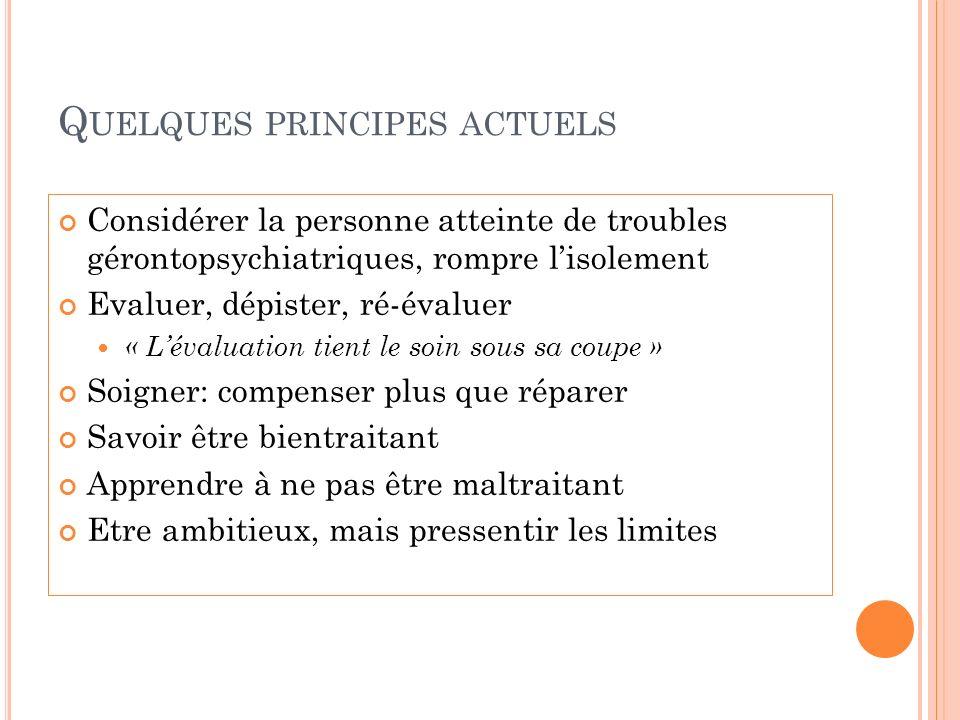 Quelques principes actuels