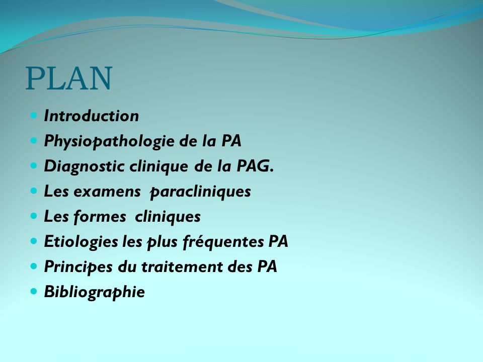 PLAN Introduction Physiopathologie de la PA
