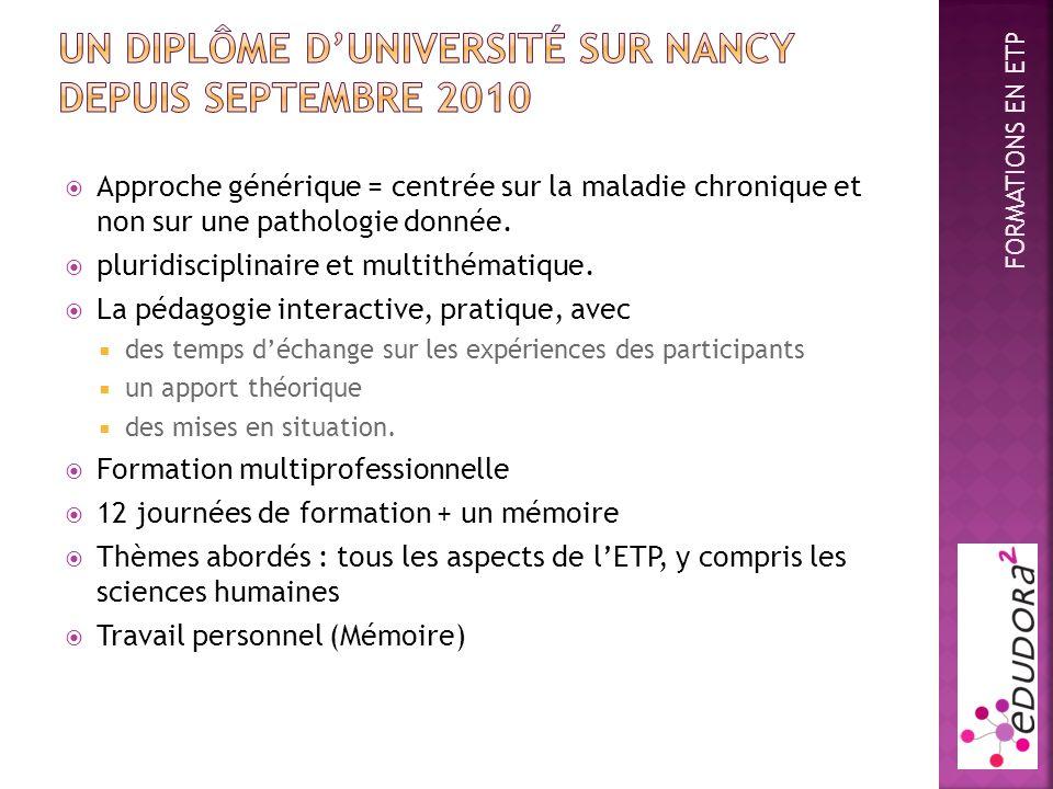 Un diplôme d'université sur Nancy depuis SEPTEMBRE 2010
