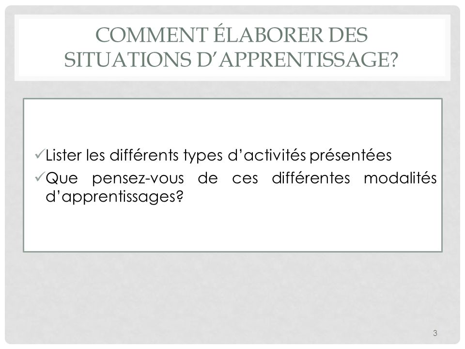 Comment Élaborer des situations d'apprentissage