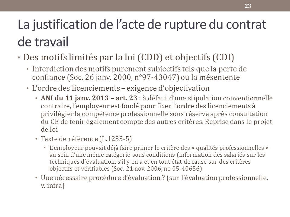 La justification de l'acte de rupture du contrat de travail