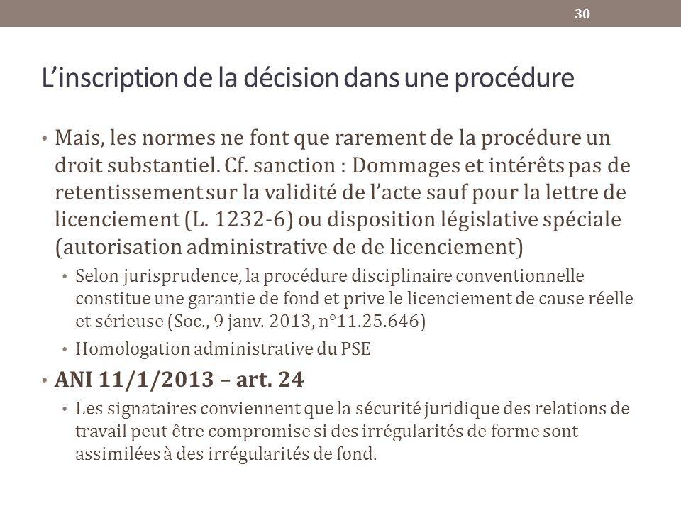 L'inscription de la décision dans une procédure