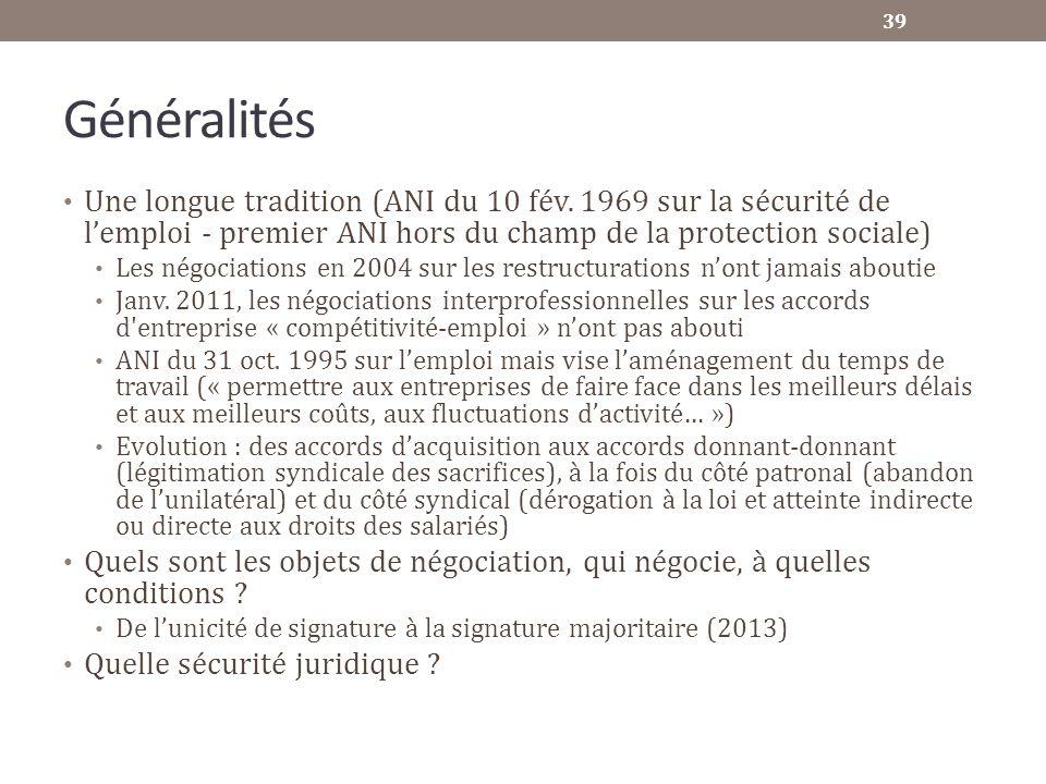 Généralités Une longue tradition (ANI du 10 fév. 1969 sur la sécurité de l'emploi - premier ANI hors du champ de la protection sociale)