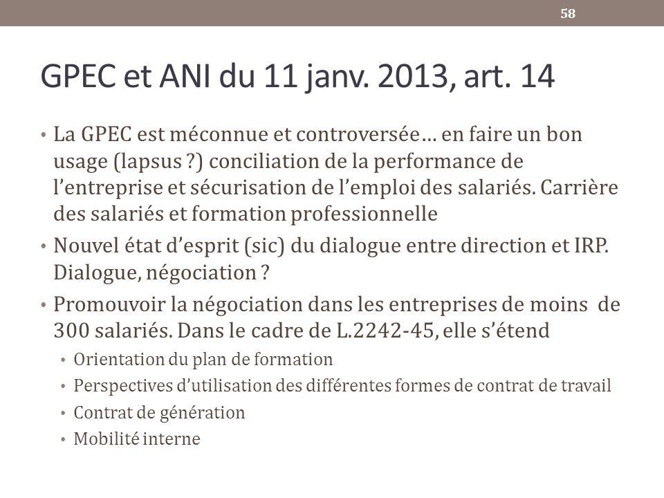 GPEC et ANI du 11 janv. 2013, art. 14