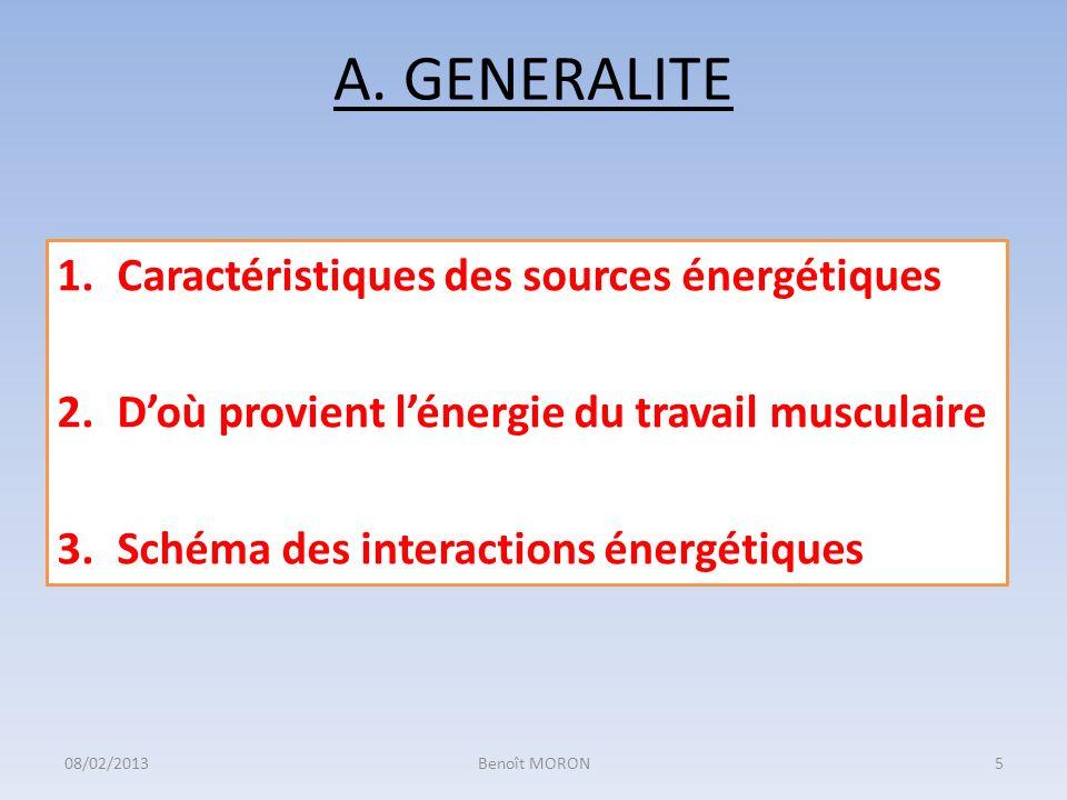 A. GENERALITE Caractéristiques des sources énergétiques