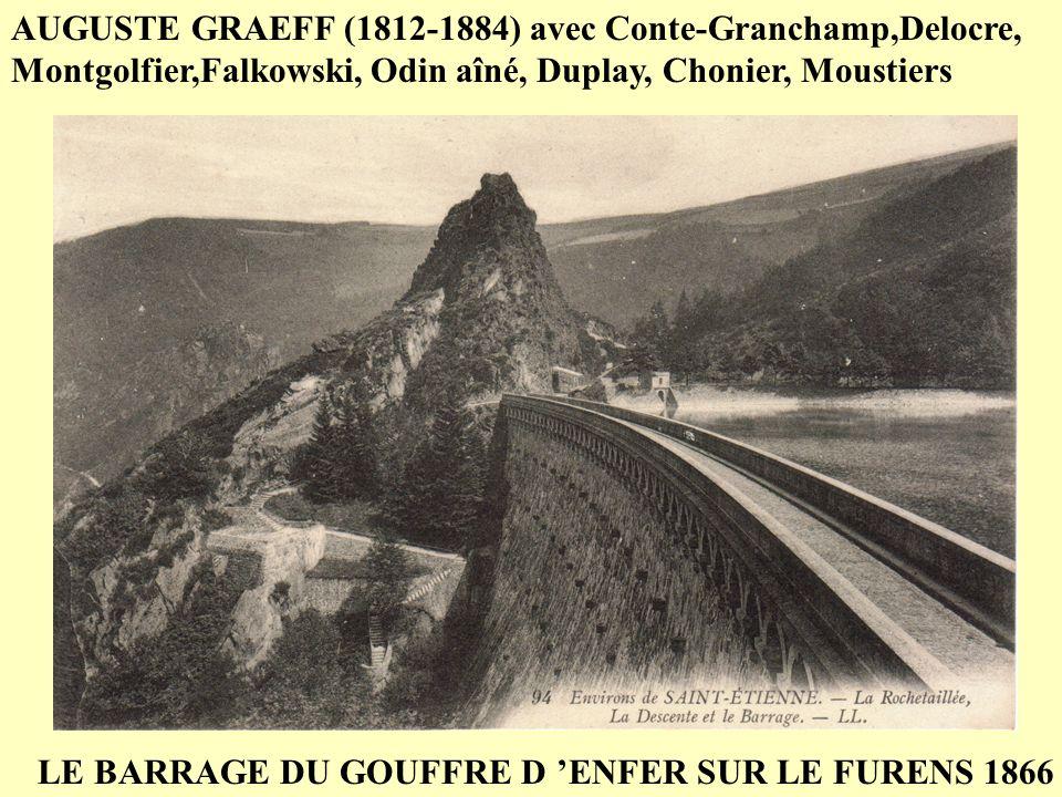 LE BARRAGE DU GOUFFRE D 'ENFER SUR LE FURENS 1866