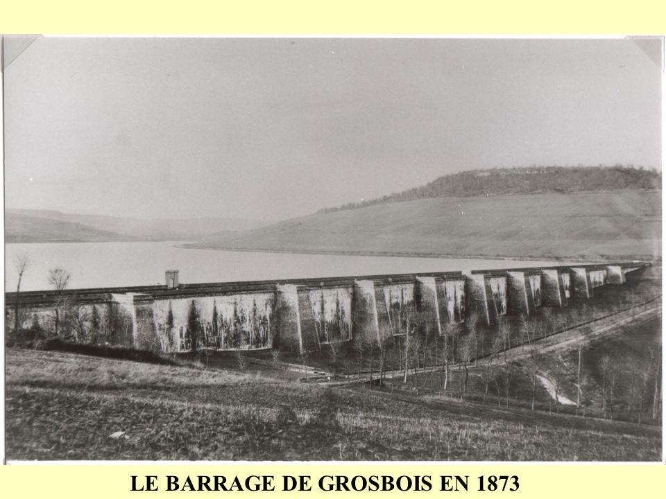 LE BARRAGE DE GROSBOIS EN 1873