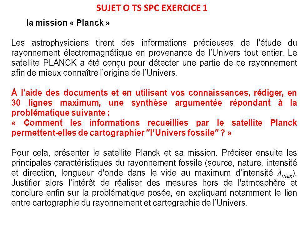 SUJET O TS SPC EXERCICE 1 la mission « Planck »